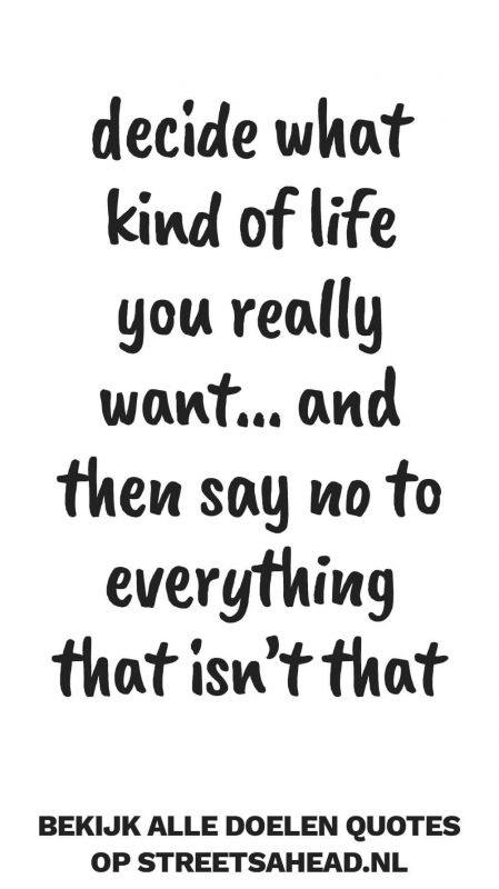 Decide what kind of life you really want... and then say no to everything that isn't that