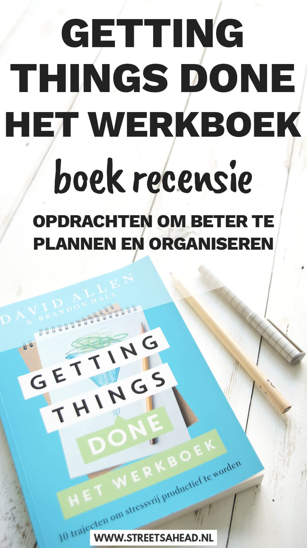 Getting Things Done Werkboek (David Allen): een recensie