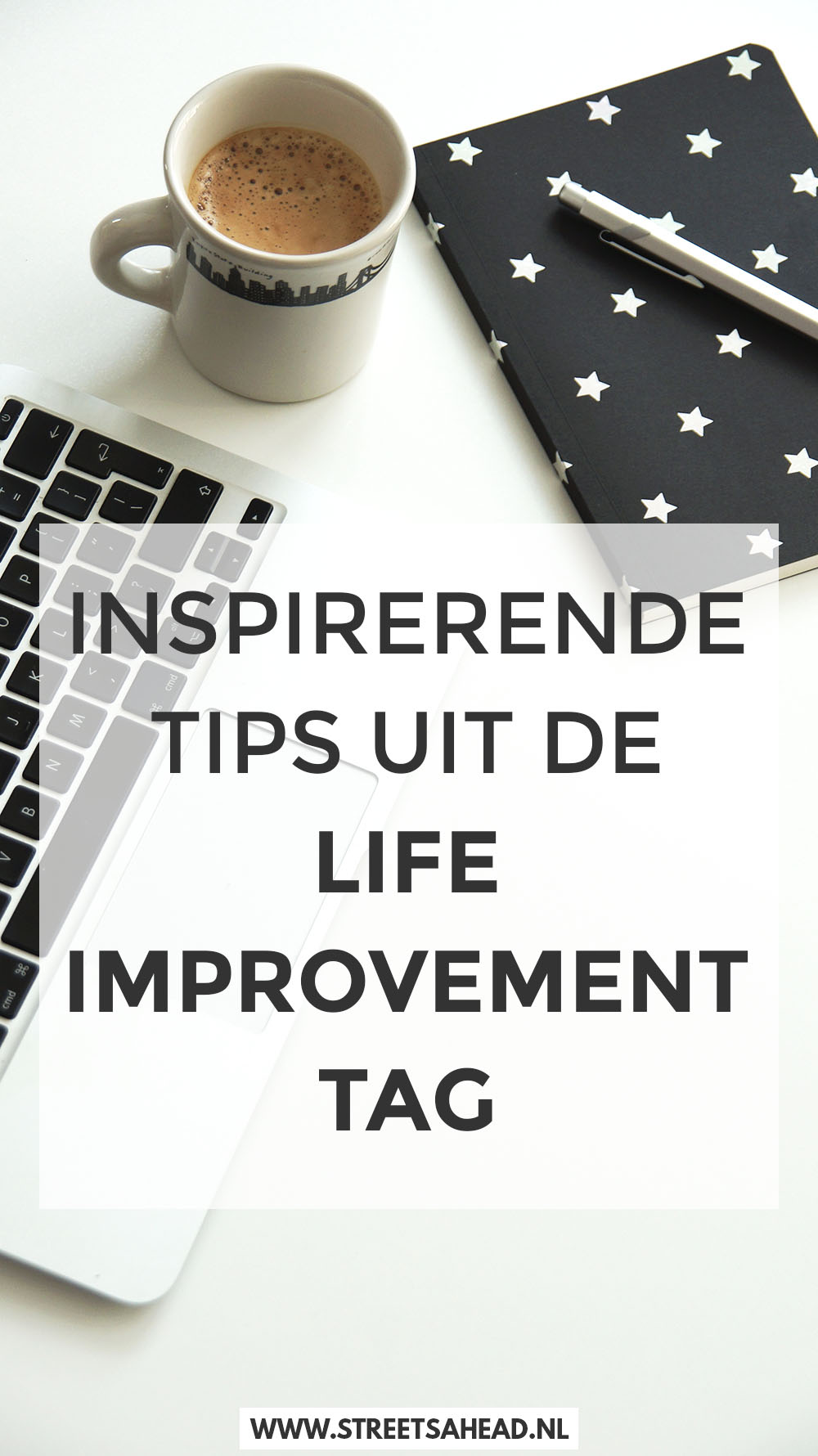 Tips en inspiratie uit de Life Improvement Tag